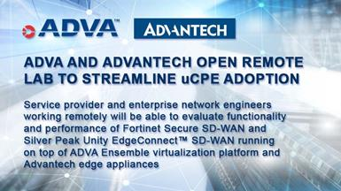 ADVA and Advantech Open Remote Lab to Streamline uCPE Adoption