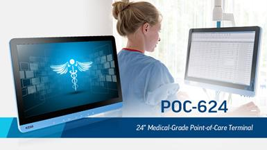 Advantech Launches POC-624 High-Performance, Medical-Grade Terminal for Diverse Healthcare Applications