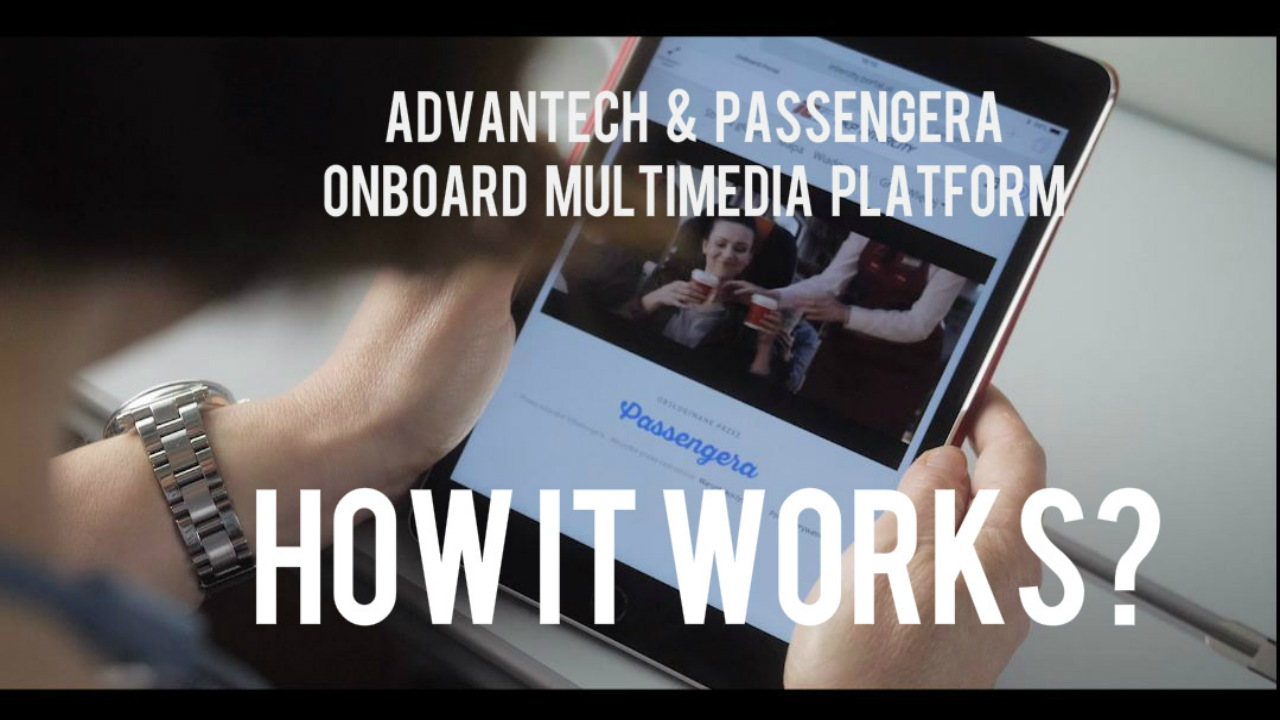 Passenger Onboard Multimedia Platform - how it works?