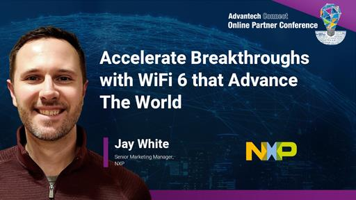 Accelerate Breakthroughs with WiFi 6 that Advance The World