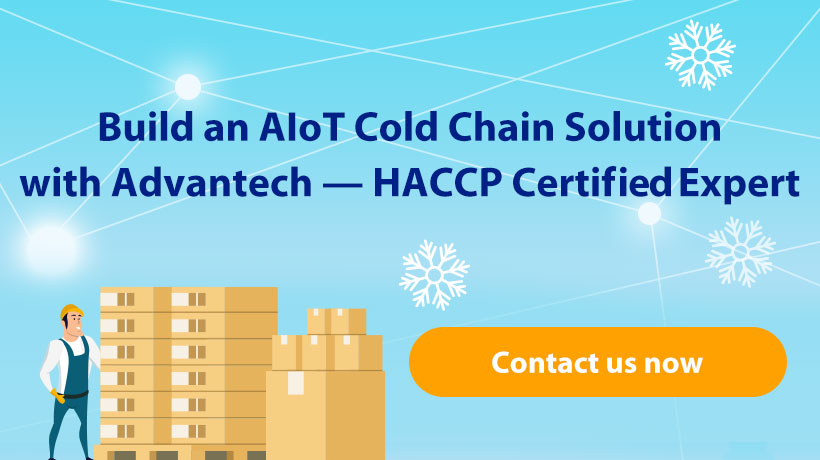 Build an AIoT Cold Chain Solution with Advantech - HACCP Certified Expert
