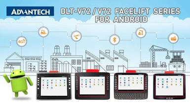 Advantech-DLoG Android Supports 4G/LTE and Wi-Fi Connectivity on its DLT-V72/V72 Facelift Series