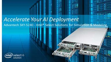 Accelerate Your AI Deployment with Advantech SKY-5240 - Intel® Select Solutions for Simulation & Modeling