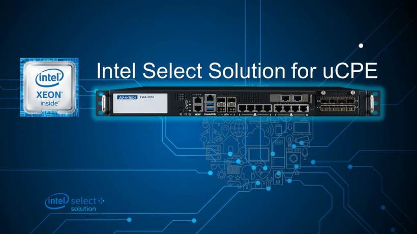 Intel® Select Solutions for uCPE with Advantech White Boxes