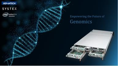 Advantech and SYSTEX Announce New Intel Select Solutions for Genomics Analytics, Targeting the Fast-Growing Genomics Market