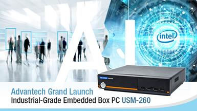 Advantech Launches USM-260 Series of Industrial-Grade Box PCs for Edge Computing
