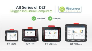 DLT Series of Vehicle-Mounted Computers Now SOTI MobiControl Certified for Mobile Management