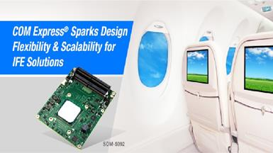 COM Express® Sparks Design Flexibility and Scalability for Inflight Entertainment  Solutions