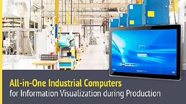 All-in-One Industrial Computers for Information Visualization during Production