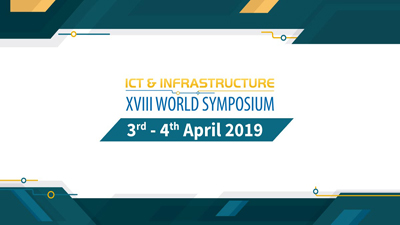 18th ICT & Infrastructure World Symposium