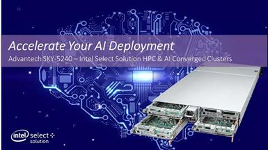 Intel Select Solutions for HPC & AI Converged Clusters with Advantech SKY-5240