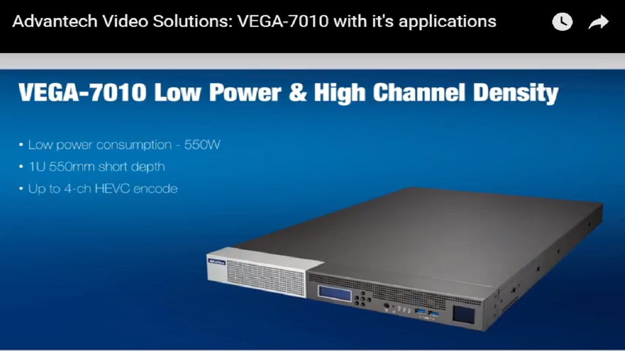Advantech Video Solutions: VEGA-7010 with it's applications
