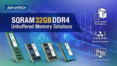 Advantech Unveils New Lineup of SQRAM DDR4 32GB Unbuffered Memory for High Performance Computing