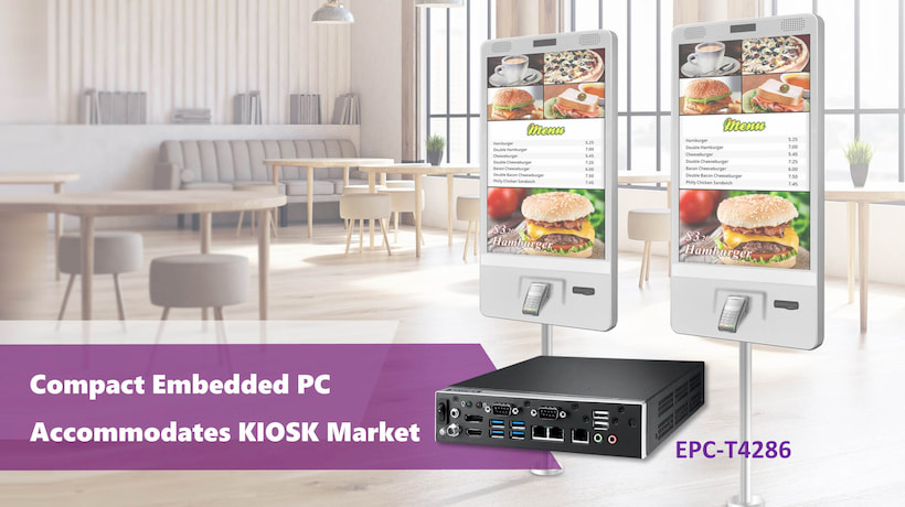 EPC-T4286 – Optimal Design Compact Embedded PC Accommodates KIOSK Market