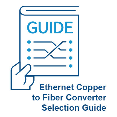 Selecting an Ethernet Copper to Fiber Converter