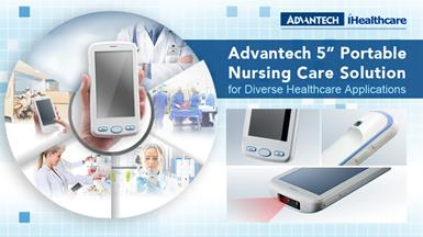 "Advantech Launches 5"" MICA-053 Tablet to Provide a Portable Nursing Care Solution for Diverse Healthcare Applications"