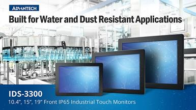 Advantech IDS-3300 Series Front IP65 Industrial Touch Monitors for  Waterproof and Dustproof Applications