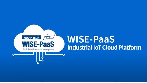 WISE-PaaS Industrial IoT Cloud Platform Delivers Effortless Digital Transformations and Ecosystem Co-Prosperity