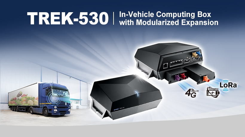 TREK-530 In-Vehicle Computing Box with Modularized Expansion