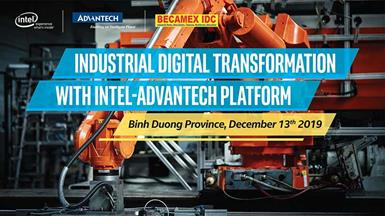 Hội Thảo: Industrial Digital Transformation With Intel-Advantech Platform