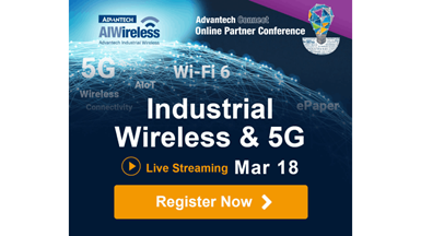 Advantech Launches Industrial Wireless Solutions with Eco-Partners Qualcomm Technologies, NXP, DEKRA, and E Ink on Online Partner Conference