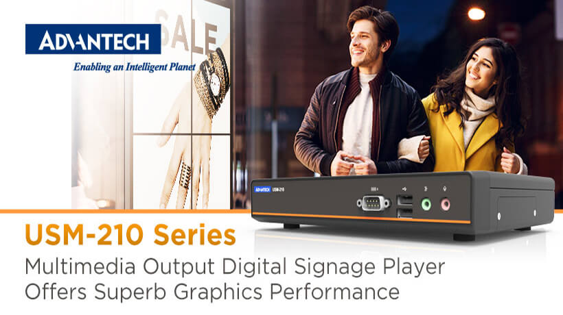 Advantech's USM-210 Multimedia Digital Signage Player Delivers Superior Graphics