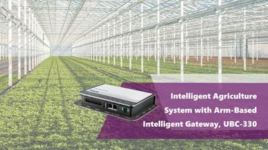 Intelligent Agriculture System with Advantech Intelligent Gateway and Sensor Node Integration