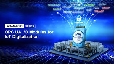 Advantech Launches ADAM-6300 Series【OPC UA I/O Modules】for IoT Digitalization