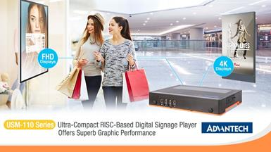 Advantech's USM-110 Ultra-Compact RISC-Based Digital Signage Player Offers Superb Graphic Performance