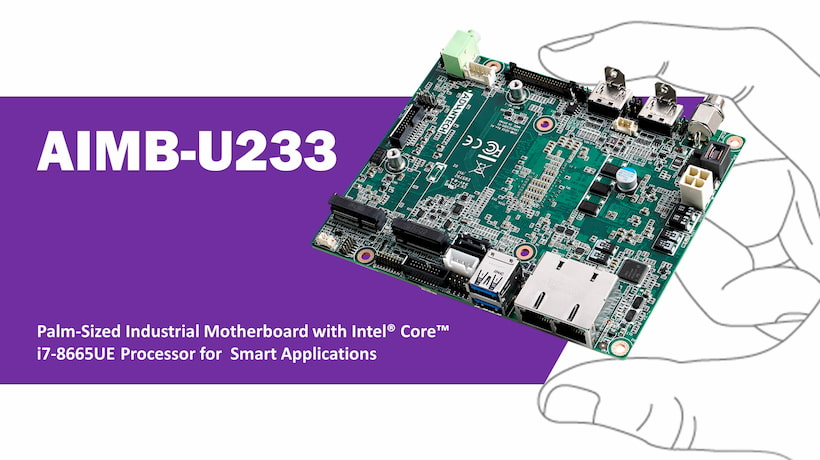 Advantech Launches Palm-Sized AIMB-U233 Industrial Motherboard for Smart Applications