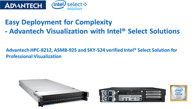 Easy Deployment for Complexity  - Advantech Visualization with Intel® Select Solutions