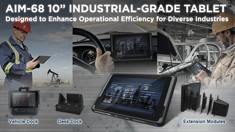 "AIM-68: 10"" Industrial-Grade Tablet Designed to Enhance Operational Efficiency for Diverse Industries"
