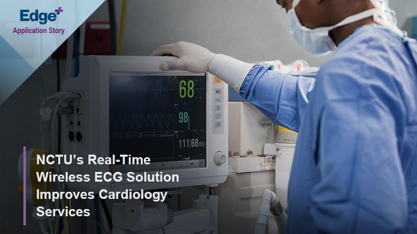 NCTU's Real-Time Wireless ECG Solution Improves Cardiology Services