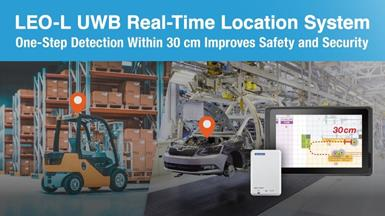 Advantech's LEO-L UWB Real-Time Location System Enables High-Precision Tracking of Vehicles, Personnel, and Assets