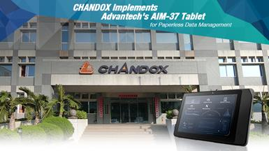 CHANDOX Implements Advantech's AIM-37 Tablet for Papperles Data Managment