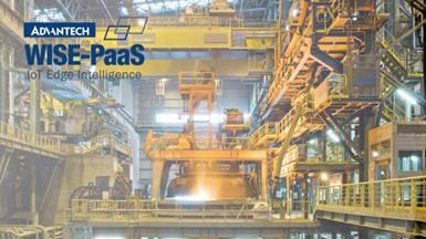 Advantech's Edge-To-Cloud Solution Powered by WISE-PaaS Creates an AI Equipment Monitoring and Diagnosis Cloud Platform for Steel Plants