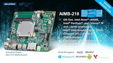 Advantech Launches AIMB-218 Mini-ITX Motherboard with Intel Atom® Processor for AIoT Edge Devices