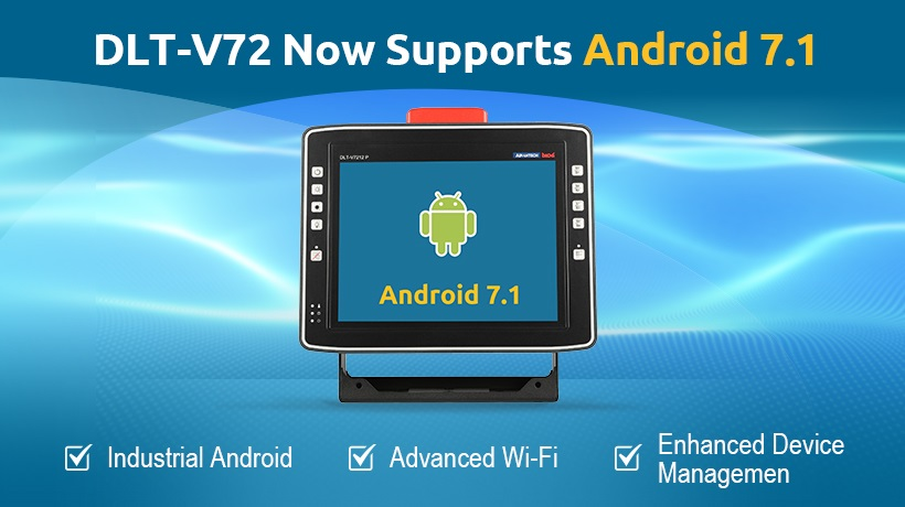 DLT-V72 Now Supports Android 7.1