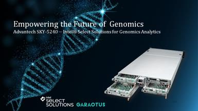 Advantech partners up with Intel and GARAOTUS  to Provide Full Solutions and Services for Blooming Genomics Applications