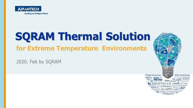 SQRAM Thermal Solution for Extreme Temperature Environments