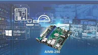 Advantech Unveils Server Grade AIMB-290 Mini-ITX Server Board Powered by Intel Atom® C3000 Series Processors
