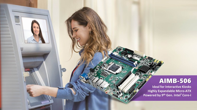 Virtual Teller Machines Leverage Advantech's Multi-Functional Security-Enhanced Industrial Motherboard