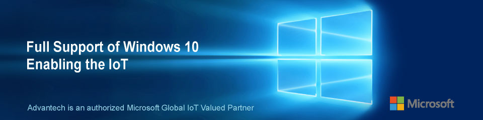 Solution List - Full Support of Windows 10 Enabling the IoT